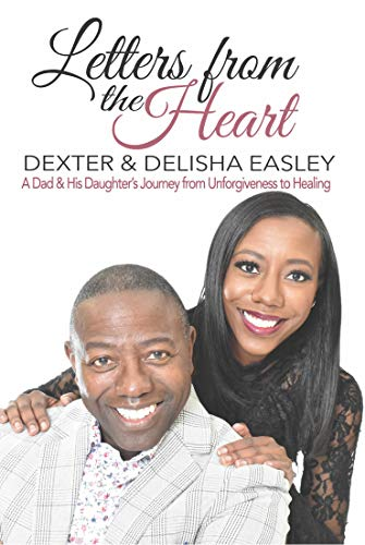Letters From the Heart by Easley, Dexter and Delisha