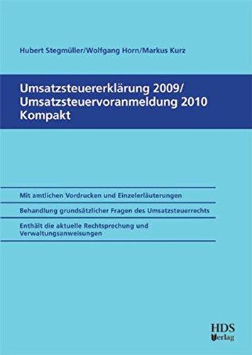 Umsatzsteuererklärung 2009/Umsatzsteuer-Voranmeldung 2010 Kompakt