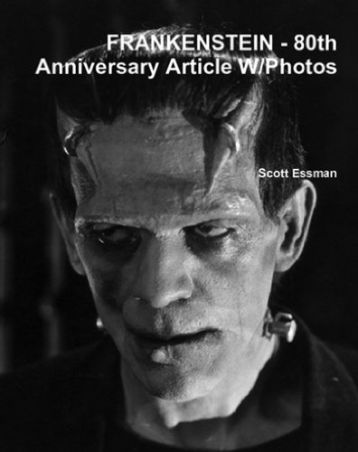 FRANKENSTEIN: 80th Anniversary Article W/Photos (English Edition)