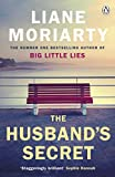 The Husband's Secret: From the bestselling author of Big Little Lies, now an award winning TV series - Liane Moriarty