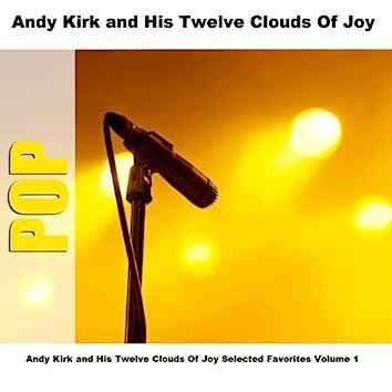 Andy Kirk and His Twelve Clouds Of Joy Selected Favorites, Vol. 1