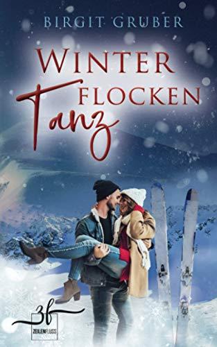 Winterflockentanz: Liebesroman