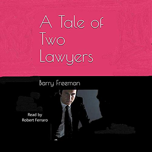 A Tale of Two Lawyers cover art