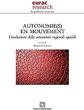 Autonomie(s) en mouvement. L'evoluzione delle autonomie regionali speciali (Ius publicum europaeum)