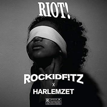 Riot! (feat. Harlemzet)