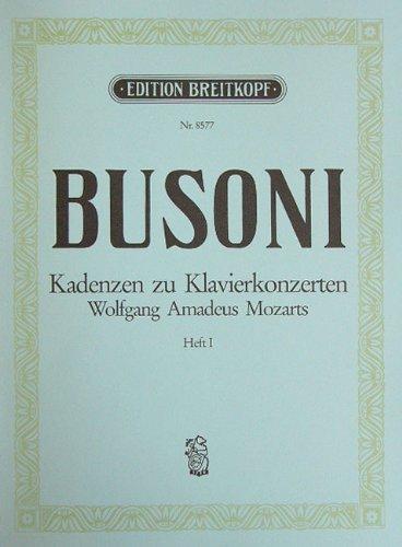 KADENZEN 1 ZU MOZARTS KLAVIERKONZERTEN - arrangiert für Klavier [Noten / Sheetmusic] Komponist: BUSONI FERRUCCIO