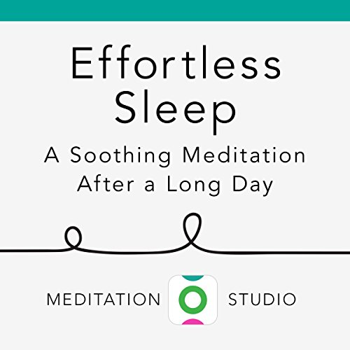 Effortless Sleep: A Soothing Meditation After a Long Day audiobook cover art