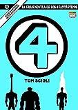 La Gran Novela de Los 4 Fantásticos 1