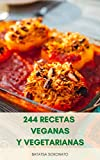 244 Recetas Veganas Y Vegetarianas : Planes De Comidas Y Rec