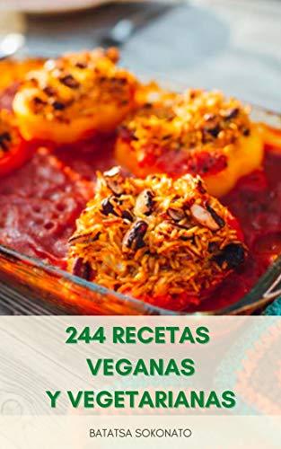 244 Recetas Veganas Y Vegetarianas : Planes De Comidas Y ...