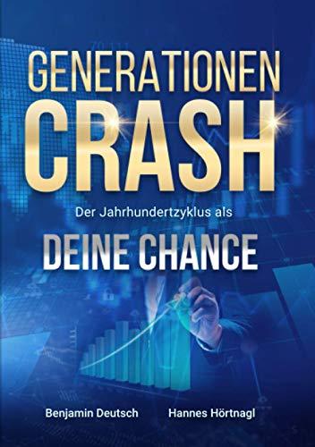 Generationen Crash – Der Jahrhundertzyklus als deine Chance