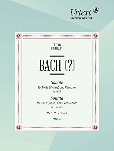 Sonate g-moll BWV 1020 für Flöte (Violine), Cembalo - Echtheit angezweifelt - Breitkopf Urtext (EB 8740)