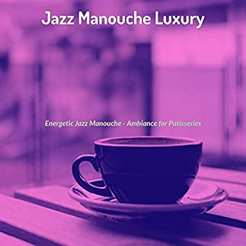 Energetic Jazz Manouche - Ambiance for Patisseries