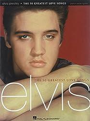 Partition : Presley Elvis 50 Greatest Love Songs P/V/G