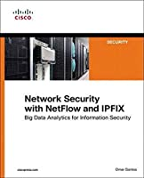 Network Security with NetFlow and IPFIX: Big Data Analytics for Information Security (Networking Technology)