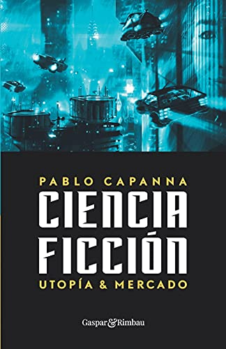 Science fiction.  Utopia and market.