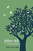 After All: A Twenty-two-year-old's Observations on Living and Passing Through