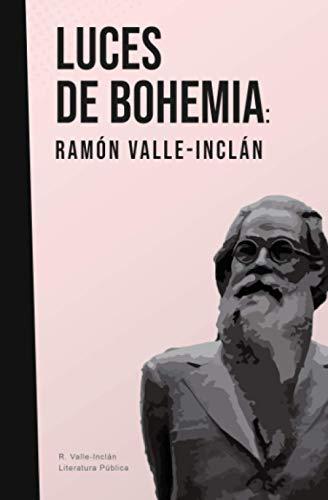 Luces de bohemia: Valle-Inclán