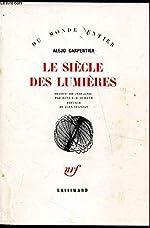 Le Siècle des Lumières (Du monde entier) d'Alejo Carpentier