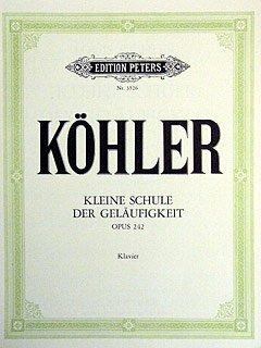 KLEINE SCHULE DER GELAEUFIGKEIT OP 242 - arrangiert für Klavier [Noten/Sheetmusic] Komponist : KOEHLER LOUIS