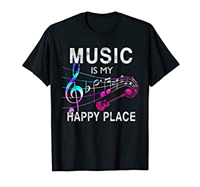 Music Is My Happy Place Inspiring Music Novelty Gift T-Shirt T-Shirt