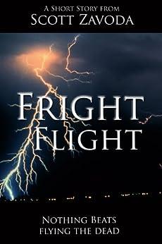 Fright Flight: A Short Story by [Scott Zavoda]
