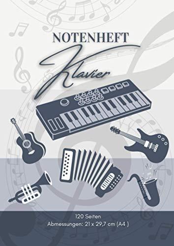 Notenheft Klavier: 🎼 120 Seiten | DIN A4 - 21 x 29,7 cm | Blanko Musik Schreibheft | V01