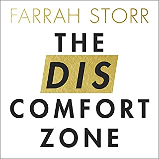 The Discomfort Zone     How to Get What You Want by Living Fearlessly              By:                                                                                                                                 Farrah Storr                               Narrated by:                                                                                                                                 Farrah Storr                      Length: 6 hrs and 28 mins     33 ratings     Overall 4.6
