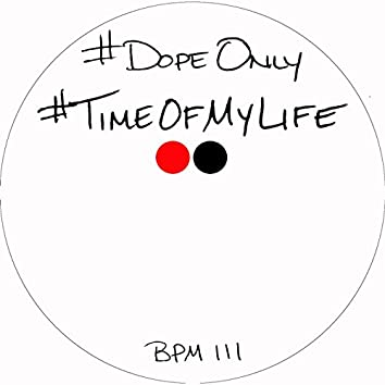 Time of My Life (feat. DJ Toure)