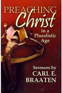 Preaching Christ in a Pluralistic Age: Sermons (Hardback) - Common