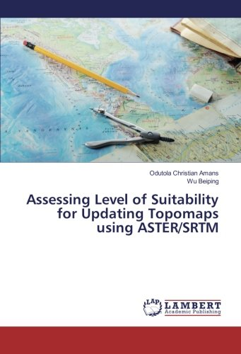 Assessing Level of Suitability for Updating Topomaps using ASTER/SRTM