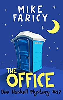 The Office (Dev Haskell - Private Investigator Book 17) by [Mike Faricy]