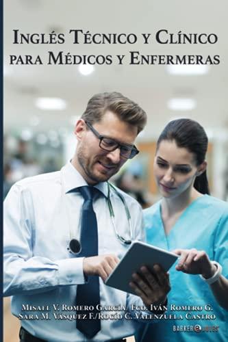 Inglés técnico y clínico para médicos y enfermeras (Spanish Edition)