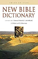 New Bible Dictionary (The New Bible Set)