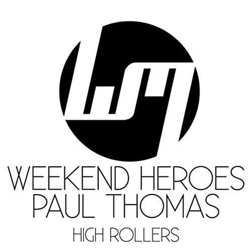 Paul Thomas & Weekend Heroes
