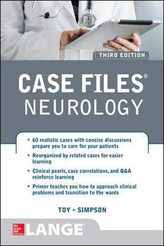 Compare Textbook Prices for Case Files Neurology, Third Edition 3 Edition ISBN 9780071848008 by Toy, Eugene,Simpson, Ericka,Mancias, Pedro,Stimming, Erin Furr