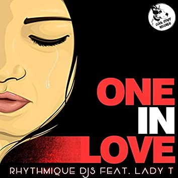 One In Love (feat. Lady T)
