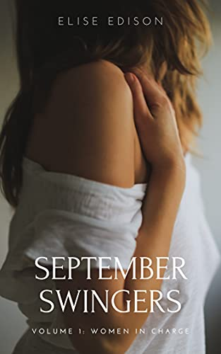 September Swingers Volume 1: Women in Charge (English Edition)