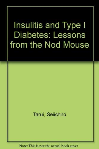 Insulitis and Type I Diabetes: Lessons from the Nod Mouse: Lessons from the Nonobese Diabetic Mouse