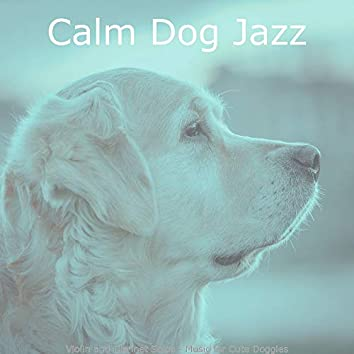 Violin and Clarinet Solos - Music for Cute Doggies