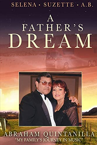 A Fathers Dream: My Familys Journey in Music