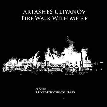 Fire Walk With Me E.P