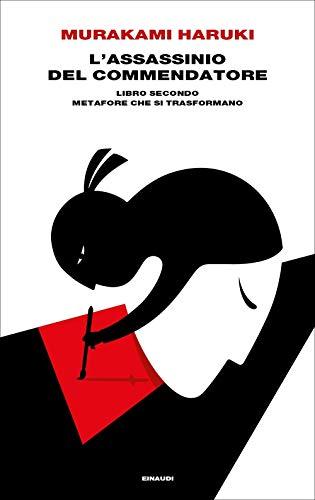 L'assassinio del Commendatore. Metafore che si trasformano (Libro Secondo) (Supercoralli)