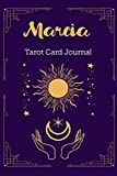 Marcia Tarot Card Journal: Personalized Three Card Spread Daily Diary Recording & Interpreting Readings - 107 Page Fill In - 6x9 Notebook Matte Finish