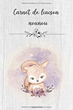Carnet de liaison nounou: Cahier de transmission pour assistante maternelle et parents - 255 pages - Format A5 (French Edition)