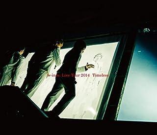 "w-inds. LIVE TOUR 2014 ""Timless""Blu-ray (通常盤)"