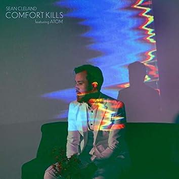Comfort Kills (feat. Atom)