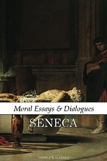 Moral Essays & Dialogues