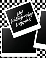 My Photography Log Book: Record Sessions and Settings - Equipment - Individual Photographers