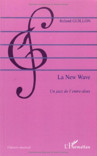 La New Wave : Un jazz de l\'entre-deux